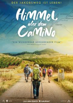 Himmel über dem Camino - Der Jakobsweg ist Leben!
