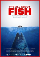 It's All About Fish - The Making of Futbol